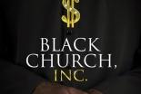 繁栄の福音説く牧師は、伝統的な黒人教会を破壊しているのか? 新ドキュメンタリー『Black Church, Inc.』レビュー(1)