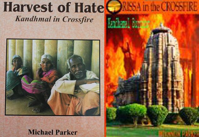 謎の本『Harvest of Hate―Kandhamal in Crossfire(嫌悪という収穫―十字砲火の中のカンダマル)』(左)と『ORISSA in the CROSSFIRE – Kandhamal Burning (十字砲火の中のオリッサ―燃えるカンダマル)』(右)