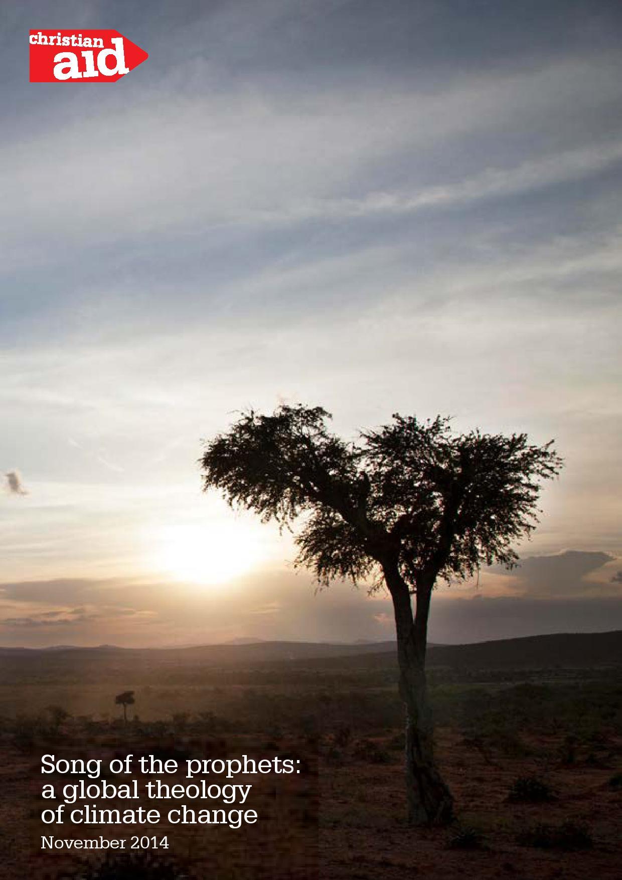 英国のキリスト教援助団体クリスチャンエイドが発表した報告書「預言者たちの詩 気候変動に関する地球規模の神学(Song of the Prophets: A global theology on climate change)」