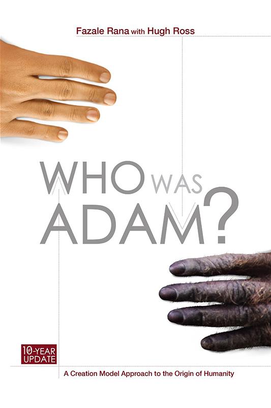 今夏に「リーズン・トゥ・ビリーブ」(RTB)から出版された、ファゼイル・ラナ氏とヒュー・ロス氏の共著『Who Was Adam?』第2版(写真:RTB)<br />