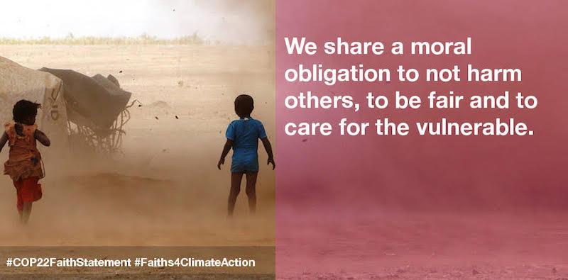 ソーシャルメディアで「COP22諸宗教間声明」を促進するために作られた画像の1つ。英語で、「他者に危害を加えず、公正であり、そして脆弱(ぜいじゃく)な人たちを大切にするという道義的な義務を私たちは共有している」と記されている。(画像:interfaithstatement2016.org)<br />