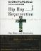 神学書を読む(53)公民権運動は果たして成功したのか?(上)【衝撃・その1】 『ヒップホップ・レザレクション』