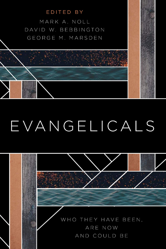 『Evangelicals: Who They Have Been, Are Now, and Could Be』(Eerdmans Pub Co、2019年11月)