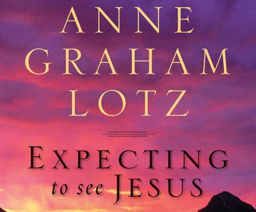 アン・グラハム氏の新著「「イエスを待望して-神の民への目覚めの呼びかけ(2011年8月)」