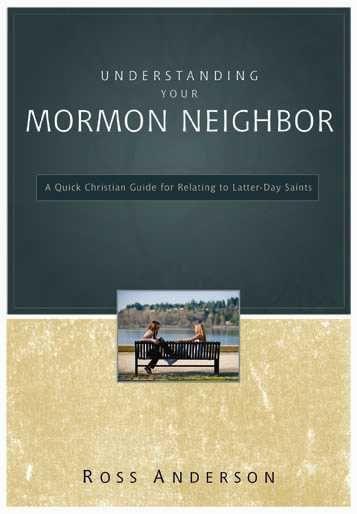 『隣人としてのモルモン教徒』(原題:Understanding Your Mormon Neighbor、ゾンダーバン社、2011年)